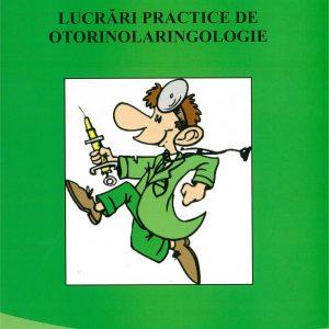 Lucrări practice de otorinolaringologie