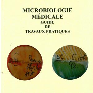 Microbiologie medicale guide de travaux pratiques